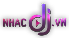 Download Video DJ Music Song HD, MV - NhacDJ.Vn